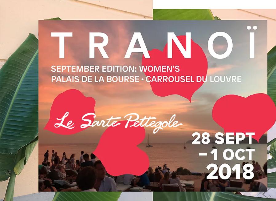 Tranoi – LE SARTE PETTEGOLE fly to PARIS!